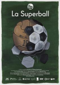 La Superball será la segunda de las cuatro películas que presentará La Nave en octubre