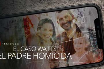 Netflix Caso Watts